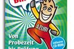 Der Azubi-Knigge: von Azubis für Azubis